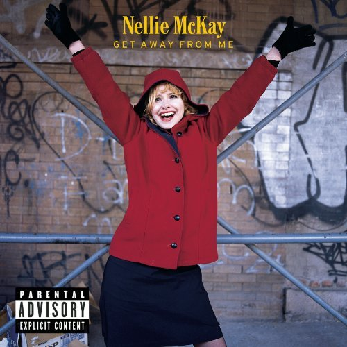 Nellie Mckay Get Away From Me Explicit Version 2 CD Set