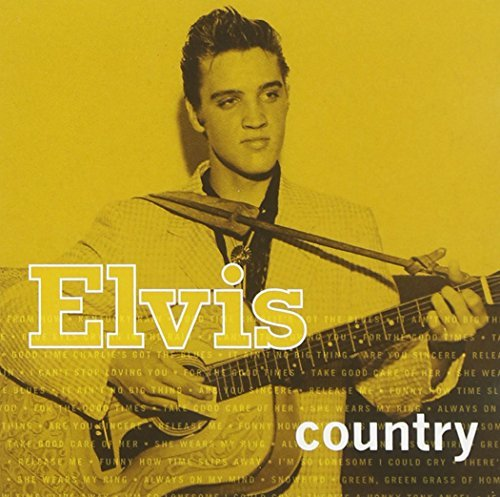 Presley Elvis Elvis Country