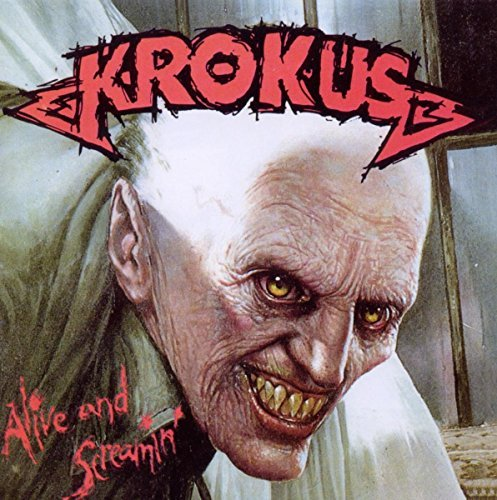Krokus Alive & Screamin Import Eu