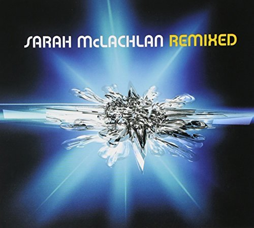 Mclachlan Sarah Remixed