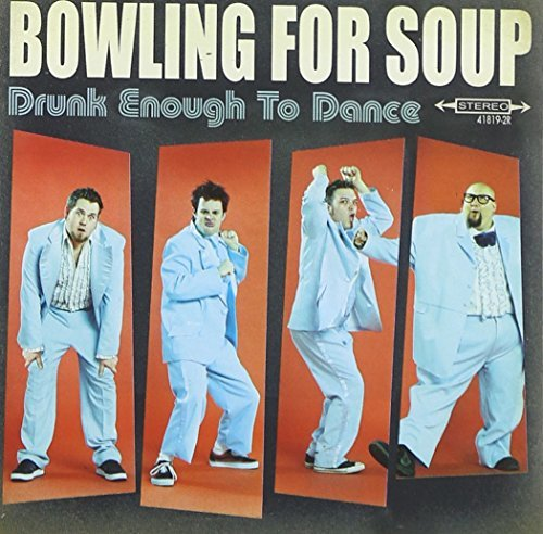 Bowling For Soup Drunk Enough To Dance