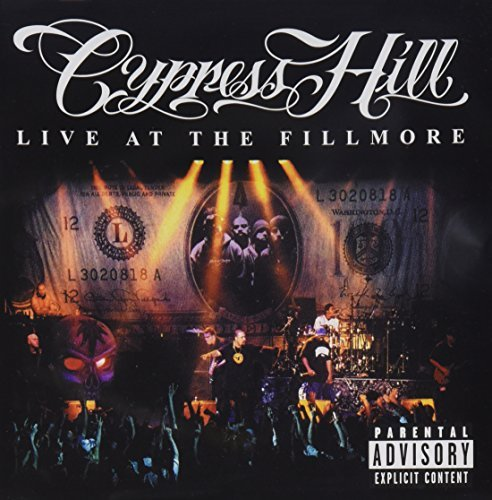 Cypress Hill Live At The Fillmore Explicit Version