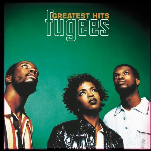 Fugees Greatest Hits