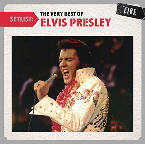 Elvis Presley Setlist The Very Best Of Elvi