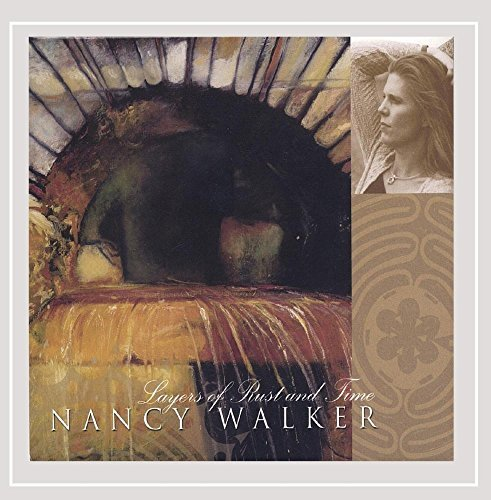 Nancy Walker Layers Of Rust & Time
