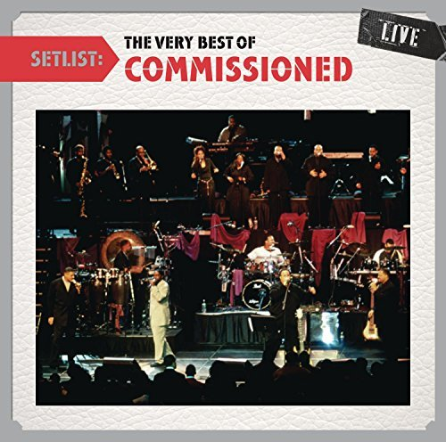 Commissioned Setlist The Very Best Of Comm