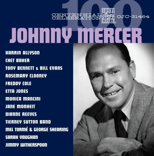 Johnny Mercer Centennial Celebration