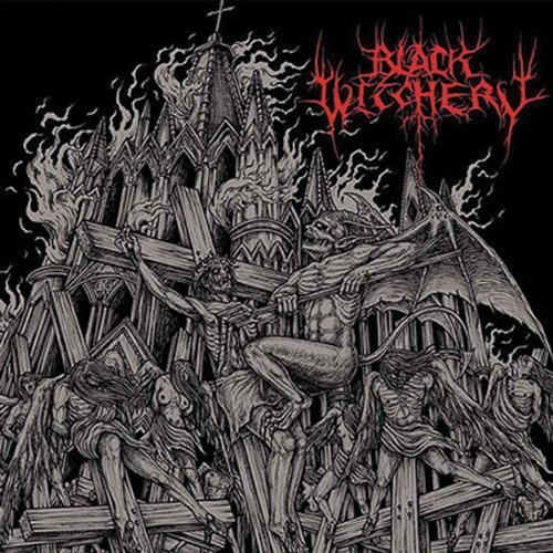 Black Witchery Inferno Of Sacred Destruction