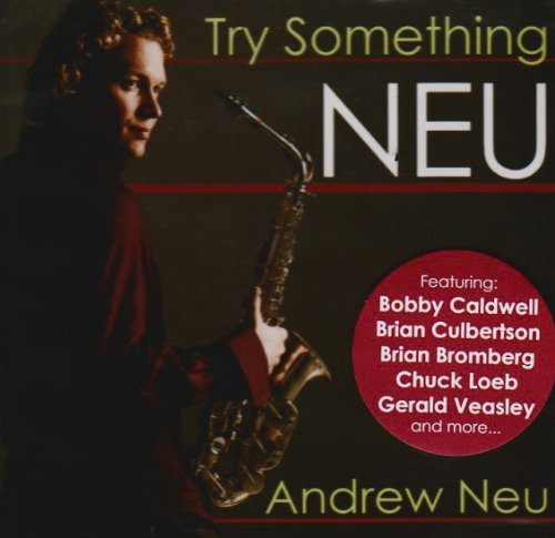 Andrew Neu Try Something Neu