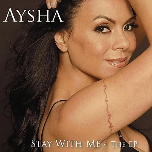 Aysha Stay With Me Ep