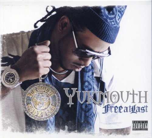 Yukmouth Free At Last Explicit Version