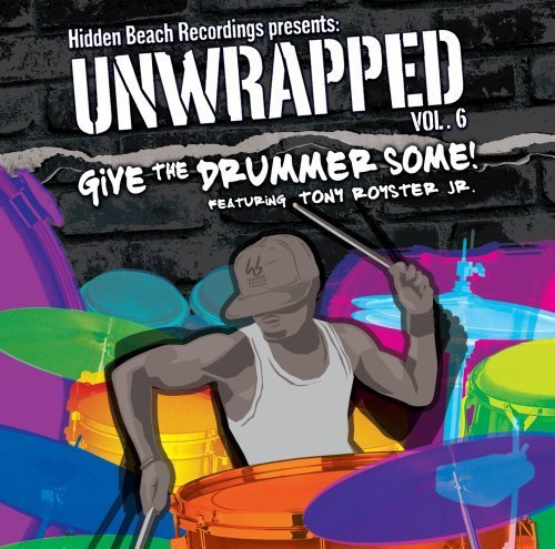 Unwrapped Vol. 6 Give The Drummer Some!