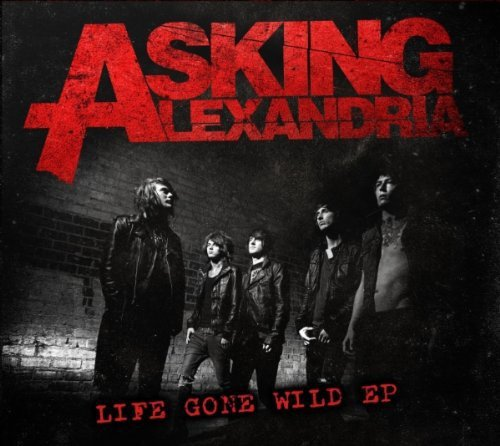 Asking Alexandria Life Gone Wild Incl. DVD