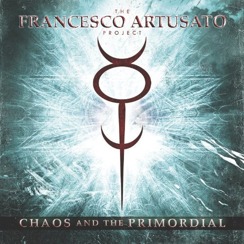 The Francesco Artusato Project Chaos & The Primordial