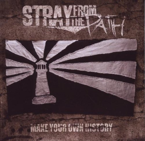Stray From The Path Make Your Own History
