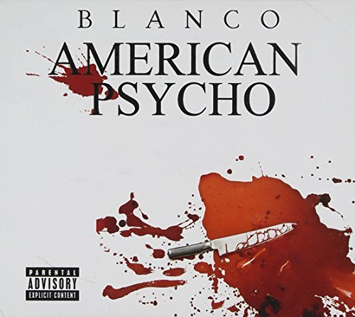 Blanco American Psycho Explicit Version 2 CD