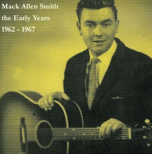 Mack Allen Smith Early Years 1962 1967