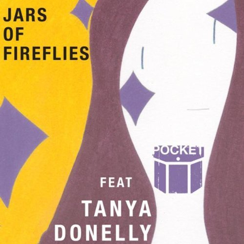 Pocket Jars & Fireflies Feat. Tanya Donelly