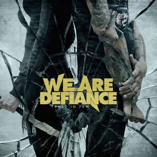 We Are Defiance Trust In Few