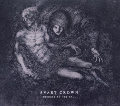 Svart Crown Witnessing The Fall