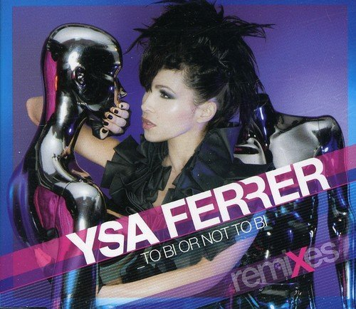 Ysa Ferrer To Bi Or Not To Bi Import Eu
