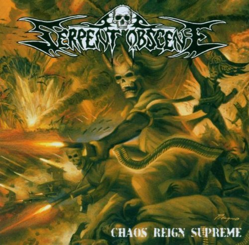Serpent Obscene Chaos Reign Supreme