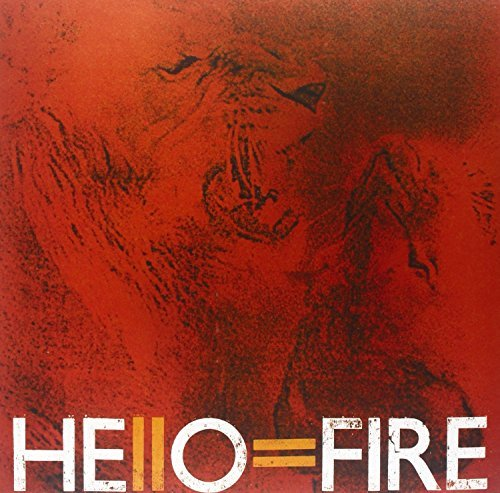 Hello=fire Hello=fire 180gm Vinyl Hello=fire