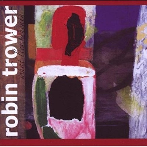 Robin Trower What Lies Beneath Import Eu