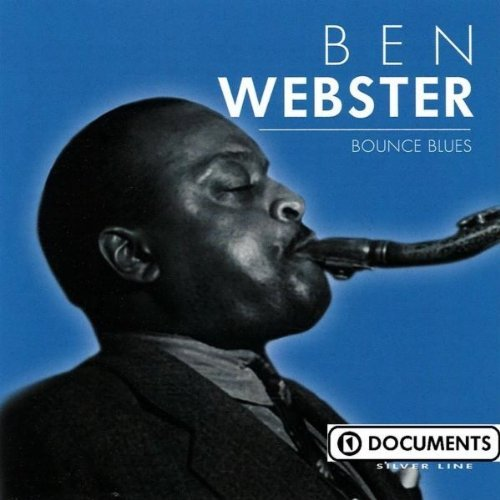 Ben Webster Bounce Blues