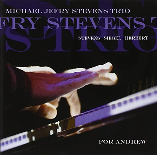 Michael Jefry Trio Stevens For Andrew