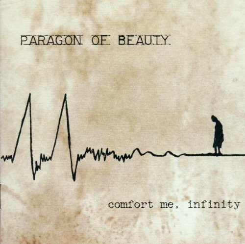 Paragon Of Beauty Comfrot Me Infinity