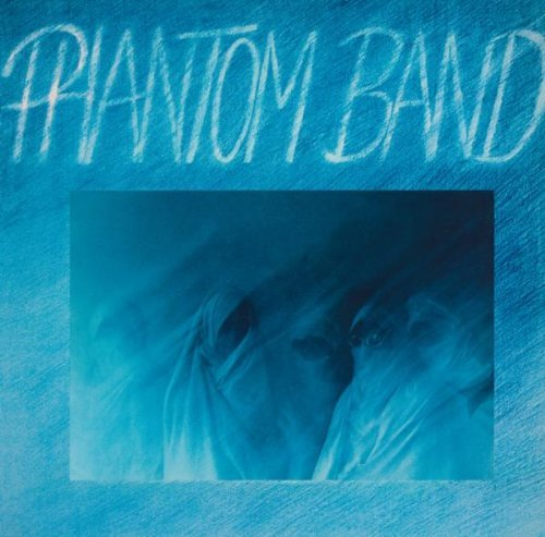 Phantom Band Phantom Band