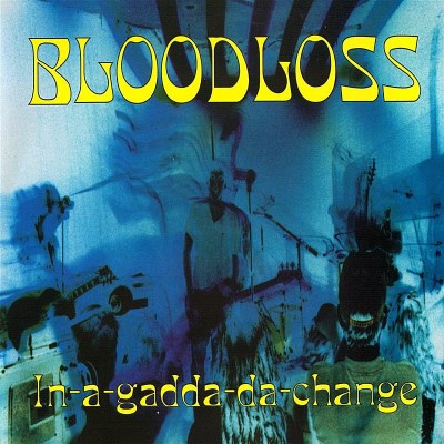 Bloodloss In A Gadda Da Change