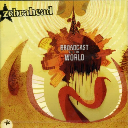 Zebrahead Broadcast To The World Import Jpn Incl. 2 Bonus Tracks