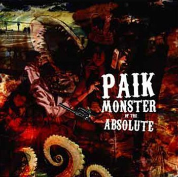 Paik Monster Of The Absolute Import Jpn Incl. Bonus Track
