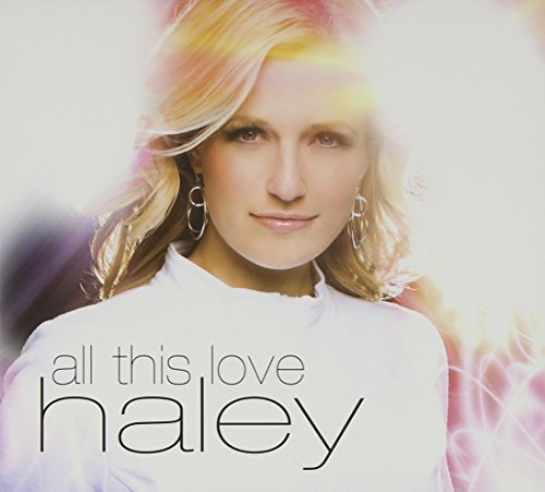 Haley All This Love Import Eu