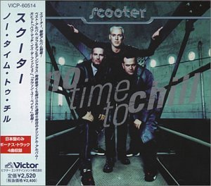 Scooter No Time To Chill Import Jpn Incl. Bonus Tracks