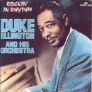 Duke Ellington Rockin' In Rhythm