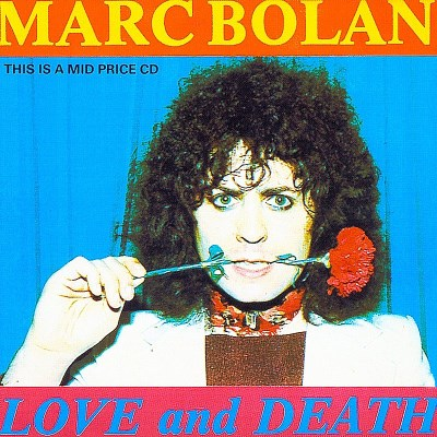 Marc Bolan Love & Death Import