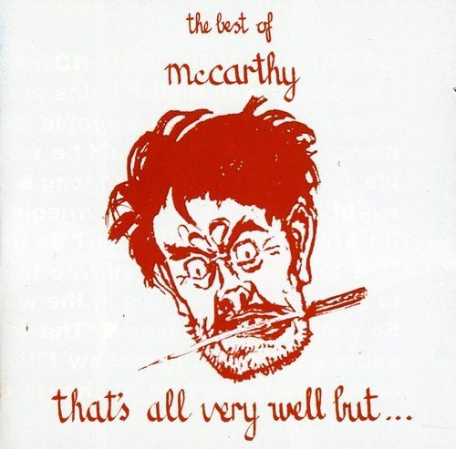 Mccarthy That's All Very Well But Best Import