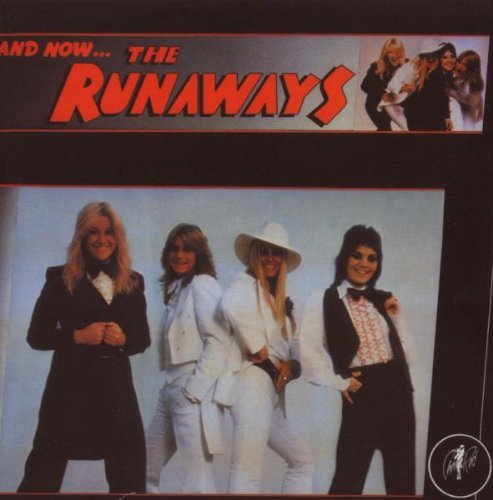 Runaways And Now...The Runaways Import