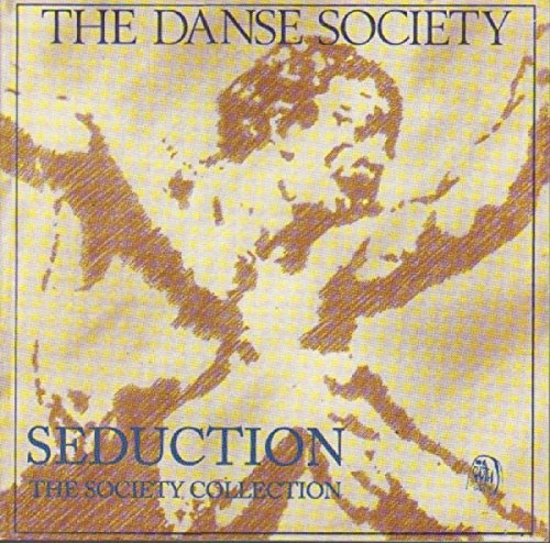 Danse Society Seduction