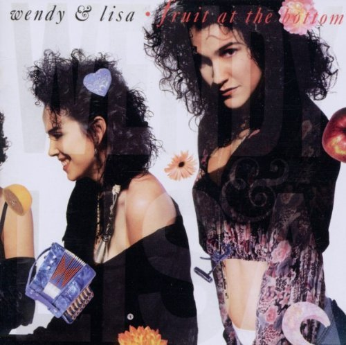 Wendy & Lisa Fruit At The Bottom (remastere Import Gbr