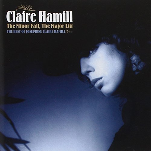 Claire Hamill Minor Fall The Major Lift The Import Gbr 2 CD Set