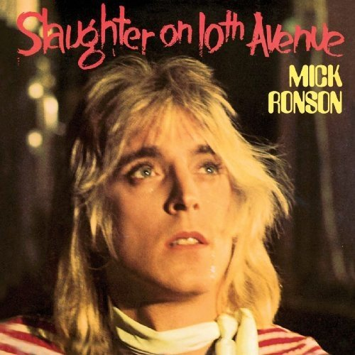 Mick Ronson Slaughter On 10th Avenue Import Gbr