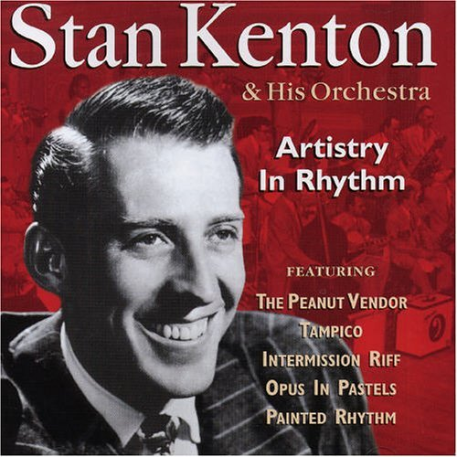 Stan Kenton Artistry In Rhythm