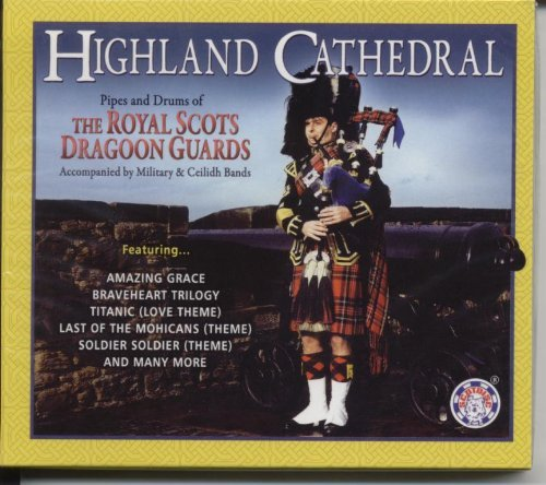 Royal Scots Dragoon Guards Highland Cathedral