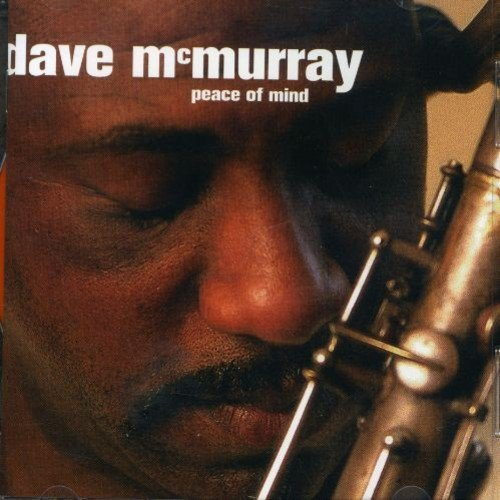 Dave Mcmurray Peace Of Mind Import Gbr