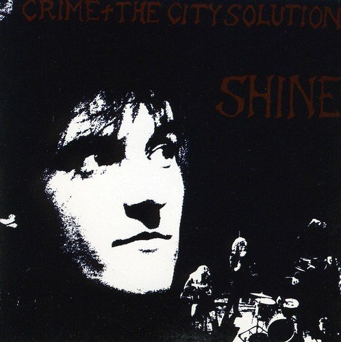 Crime & The City Solution Shine Import Gbr
