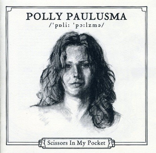 Polly Paulusma Scissors In My Pocket Import Gbr